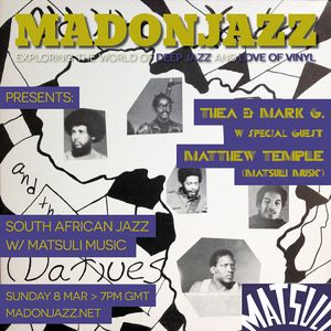 MADONJAZZ: South African Jazz w/ Matsuli Music