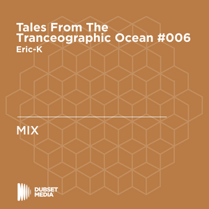 ♫ Tales From The Tranceographic Ocean TFTO #006 - Eric-K on RNC FM