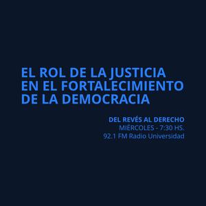03 MAR 2015 - ¿Cuál es el rol de la justicia en el fortalecimiento de la democracia?