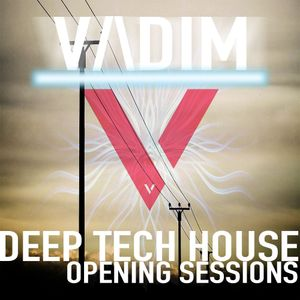 V/\DIM - Deeper Tech House Mix - Opening Edition