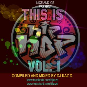 This Is Hip Hop B#tch! by DJ KAZ D.