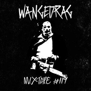 Wangedrag Mixtape #119