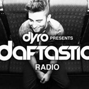Dyro - Daftastic Radio 45 - 24.01.2014