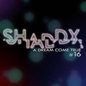 A Dream Come True #16 - Mai 2012