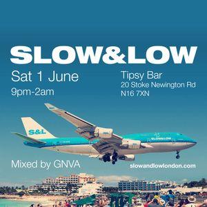 Slow & Low - 1st June