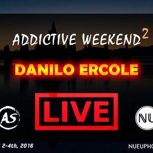 Danilo Ercole - Addictive Weekend 2 Mix