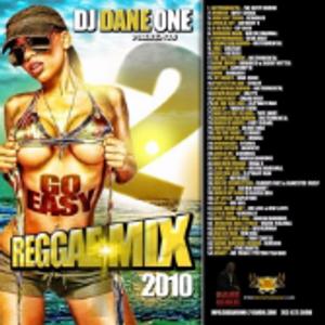 DJ Dane One - Go Easy Reggae Mix Vol. 2 (Dancehall Mixtape 2010 Preview).mp3