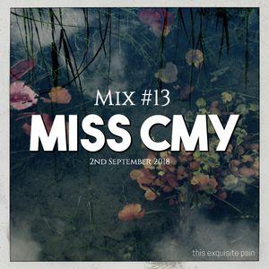 Broadcast 13 - 2nd September 2018   Mix - Miss Cmy