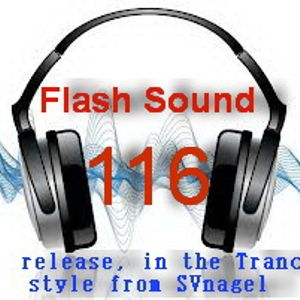 Flash Sound (trance music) 116 weekly edition,June 2014