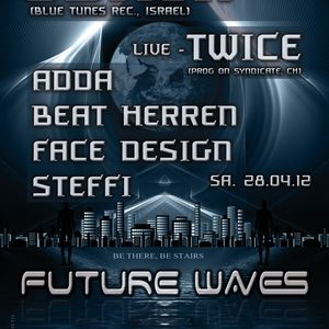 live-mix: Beat Herren Future Waves - 20.04.20120 @ Stairs Club
