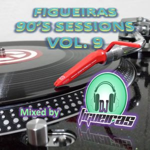 FIGUEIRAS 90'S SESSIONS VOL. 09