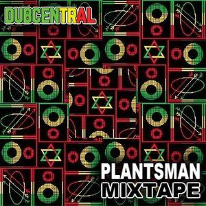 Plantsman Mixtape