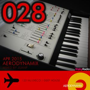 Aerodynamix 028 @ Frisky Radio Apr 2015 mixed by JuanP