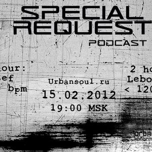 Special Request Podcast 006 (02/2012)