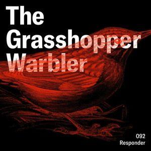 Heron presents: The Grasshopper Warbler 092 w/ Responder