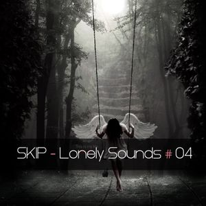 SKIP - Lonely Sounds #4