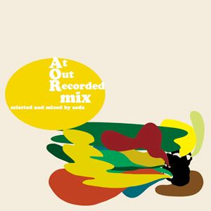"""at out recorded mix vol.1″ (2011)"