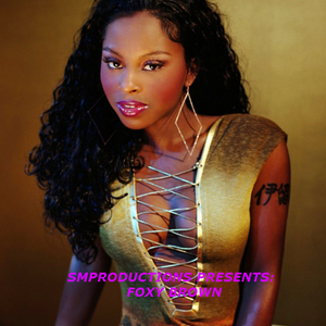 Smproductions Presents Foxy Brown Mix