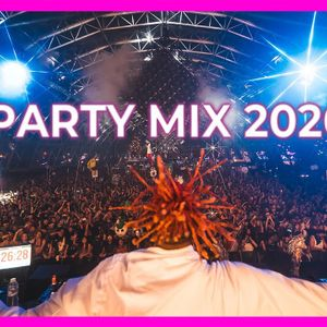 PARTY MIX SUMMER 2020 - Best Remixes Of Popular Songs 2020