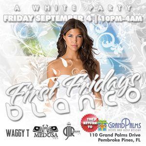 First Fridays BLANCO - A White Party | Fri Sep 4 @ Grand Palms Resort | Pembroke Pines FL | ffweb.co