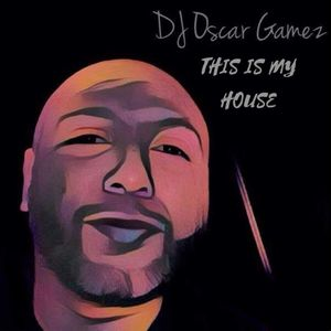 Oscar Gamez - This Is My House Art Basel Party Mix