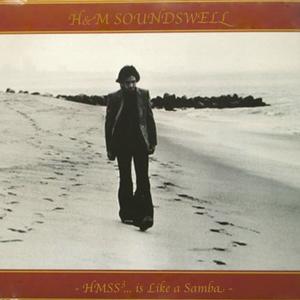 H&M SOUNDSWELL #3-HMSS is Like a Samba-