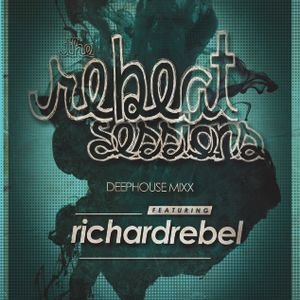 The ReBeat Sessions: DeepHouse