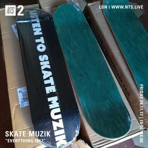 Skate Muzik - 24th November 2017