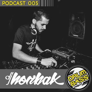 Drum and Bass Night PODCAST #005 - Norbak