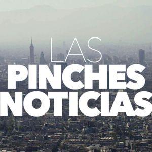 Las Pinches Noticias #6
