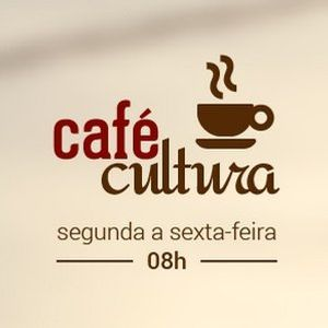 Café Cultura - 17/08/2016