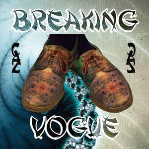 Breaking Vogue - (House Tech Acid Rave Future Bass Hiphop)