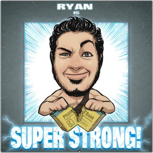 Episode 16 - Is Russell Stout Super Strong?