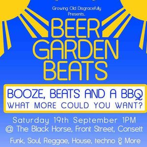 The Beast live from G.O.D presents Beer Garden Beats End of night Set part 1