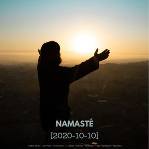 Namasté by Luc Forlorn (10 October 2020)