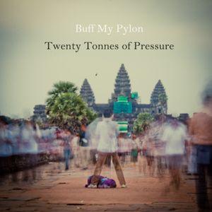 20 Tonnes of Pressure