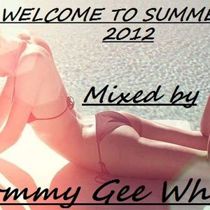TommyGeeWhite - Welcome to summer 2012