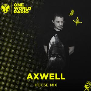 Axwell - Invite Mix (Axtone Takeover) (Tomorrowland One World Radio) 08-07-2019
