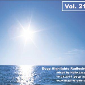 Deep Highlights Radioshow Vol.21 mixed by Helly Larson on www.ibizaliveradio.com