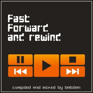 BABILAN - Fast Forward and Rewind