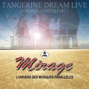 Mirage 057 - Tangrine Dream Dominion 1982 part 1
