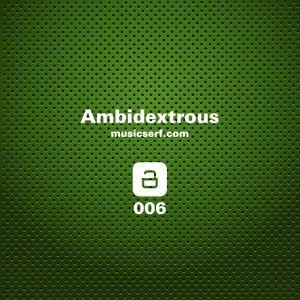 006 musicserf guest mix Ambidextrous