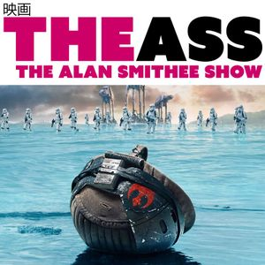 The ASS #21: Rogue One: A Star Wars Story