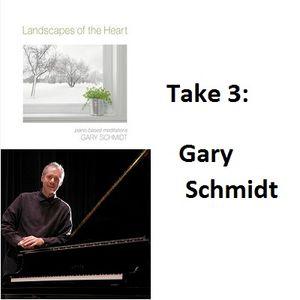 Take 3: Gary Schmidt
