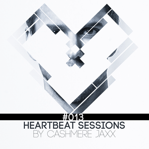 Heartbeat Sessions Episode 13 (with Guest Mix by Dean Mason)
