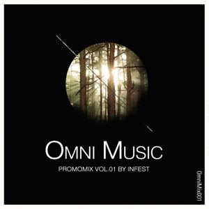 OmniMusic Promo Mix 1 - Mixed by Infest