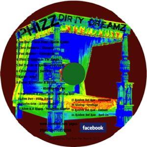 Phizz Dirty Dreamz