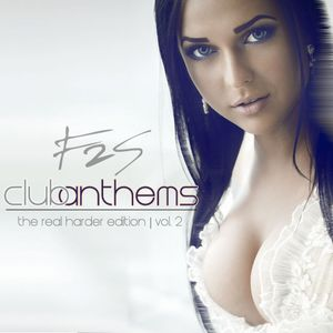 Club Anthems (The Real Harder Edition) Vol. 2