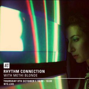 Rhythm Connection w/ Methi Blonde - 8th September 2016