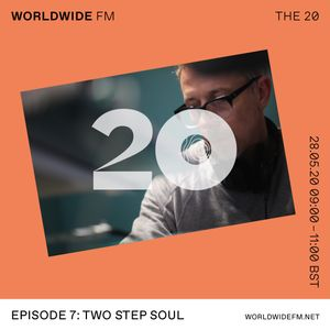 Gilles Peterson: The 20 - Two Step Soul // 28-05-20
